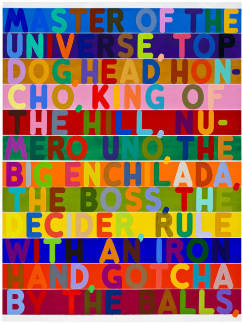 Mel Bochner Master of the Universe, 2010 Collection Anita & Burton Reiner, Washington DC © Mel Bochner