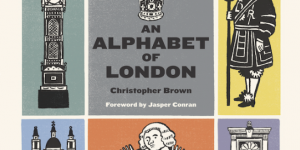 Book Review: An Alphabet Of London By Christopher Brown