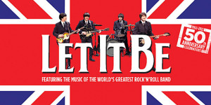 Theatre Review: Let It Be @ Prince of Wales Theatre