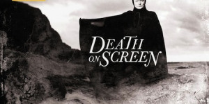 Film Preview: Death On Screen @ Wellcome Collection