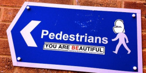 Won't Somebody Think Of The Pedestrians?