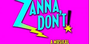 Zanna Don't! A Musical Fairy Tale