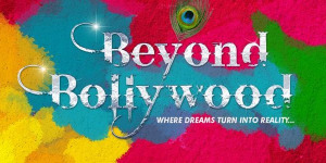 Beyond Bollywood Spices Up The West End