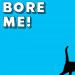 You Bore Me by Jordan Hemsworth